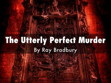 essay murder perfect utterly